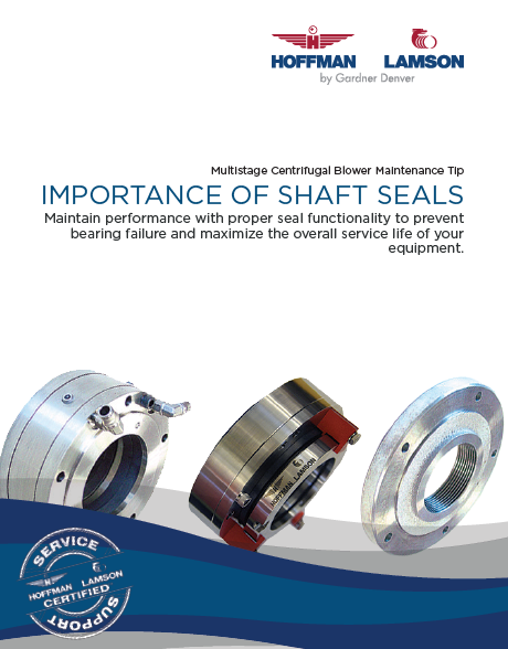 Importance Of Shaft Seals For Maintaining Multistage Centrifugal Blowers