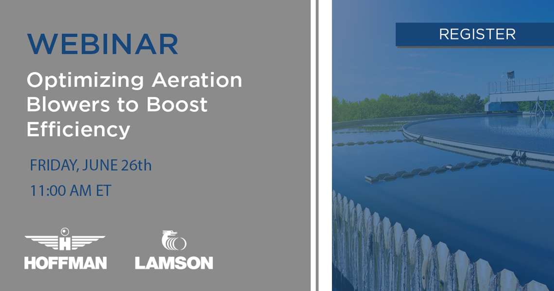 Hoffman & Lamson Webinar: Optimizing Aeration  Blowers to Boost Conservation & Efficiency
