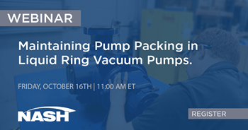 Maintaining Pump Packing In your NASH Liquid Ring Vacuum Pumps