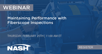 LIVE Webinar - Maintaining Performance with Fiberscope Inspections to Reduce Operational Downtime