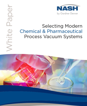 Selecting Modern Chemical & Pharmaceutical Process Vacuum Systems